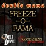 Double Mama FREEZE-O-RAMA: A Bird and A Plan