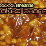 Crockpot Pineapple Baked Beans