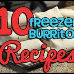 10 Freezer Burrito Recipes