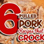 6 Pulled Pork Recipes That CROCK!