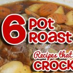 Pot Roast Recipes that CROCK!