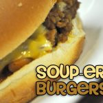Soup-er Burgers