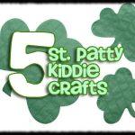 Kiddie Craft Roundup – St. Patty's Day