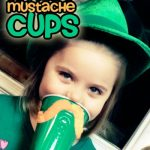 St. Patty's Mustache Cups