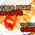 Taco Night Recipes