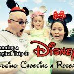 Choosing a Disney Resort