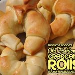 Old Fashioned Crescent Rolls (Momma Goode's)