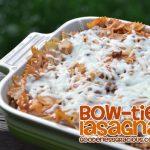 Easy Bow-Tie Lasagna