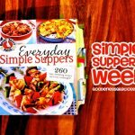 Simple Suppers Week & Gooseberry Patch Giveaway