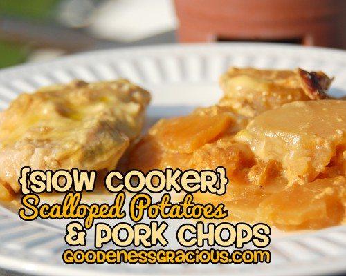 Crockpot Scalloped Potatoes and Pork Chops