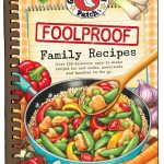 Fool Proof Family Recipes {Gooseberry Patch Cookbook Giveaway}