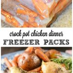 Crock Pot Freezer Packs: One Pot Chicken Dinner